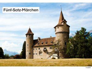 Fünf-Satz-Märchen und Geschichten - Varianten