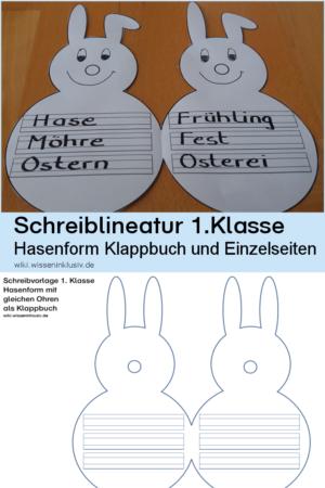 Kostenlose Vorlage in Hasenform mit Schreiblineatur 1.Klasse als Einzelseite oder Klappbuch, aber auch ohne Schreiblineatur verfügbar